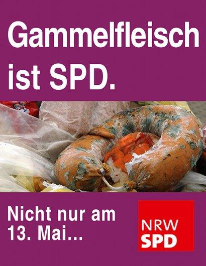 Gammelfleisch ist SPD. Nicht nur am 13. Mai...