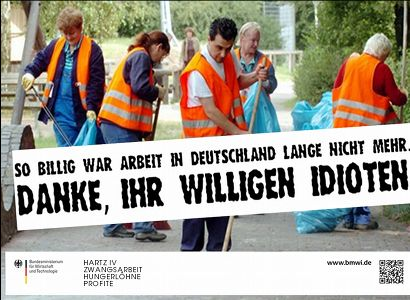 So billig war Arbeit in Deutschland lange nicht mehr. Danke, ihr willigen Idioten