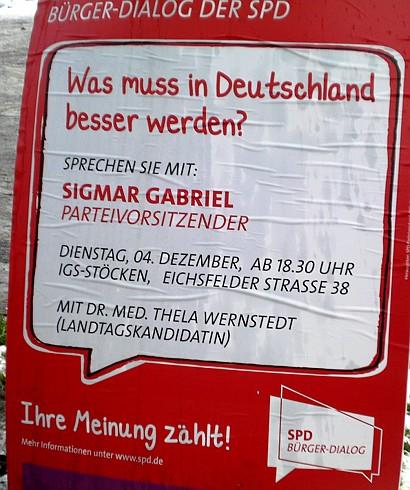 Bürger-Dialog der SPD -- Was muss in Deutschland besser werden? Sprechen Sie mit: Sigmar Gabriel, Parteivorsitzender