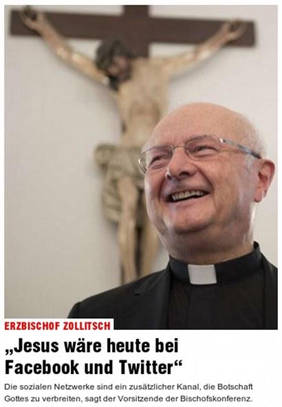 Erzbischof Zollitsch: Jesus wäre heute bei Facebook und Twitter