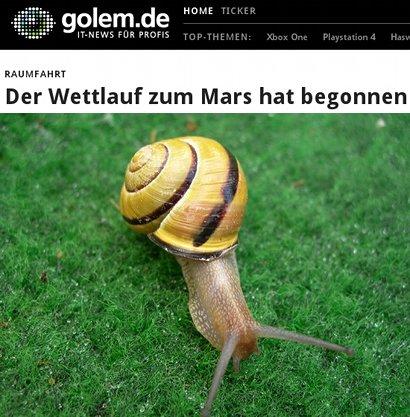 Golem-Schlagzeile: Der Wettlauf zum Mars hat begonnen -- darunter das Bild einer Schnecke