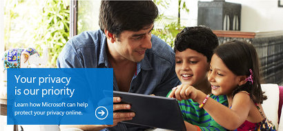 Your privacy is our priority -- Learn how Microsoft can help protect your privacy online.