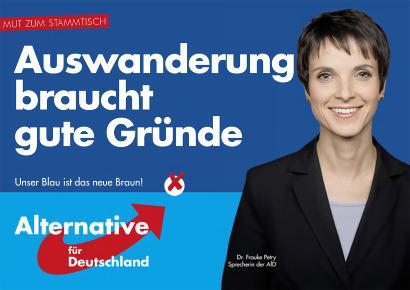 Mut zum Stammtisch -- Auswanderung braucht gute Gründe -- Unser Blau ist das neue Braun! -- Alternative für Deutschland