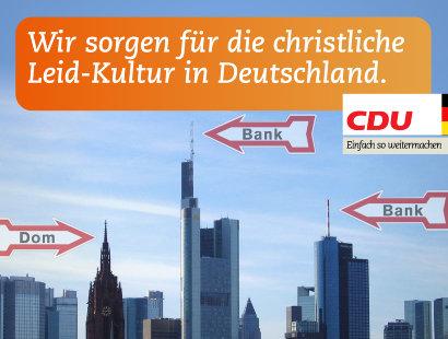 Wir sorgen für die christliche Leid-Kultur in Deutschland.