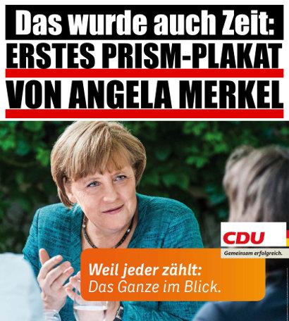 Das wurde auch Zeit: Erstes PRISM-Plakat von Angela Merkel