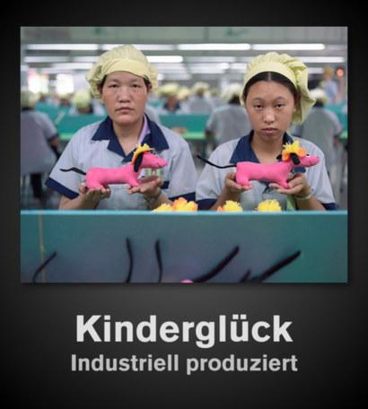 Kinderglück. Industriell produziert.