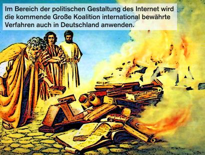 Im Bereich der politischen Gestaltung des Internet wird die kommende Große Koalition international bewährte Verfahren auch in Deutschland anwenden