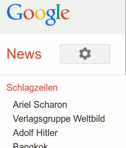 Google News -- Schlagzeilen -- Ariel Scharon, Verlagsgruppe Weltbild, Adolf Hitler...