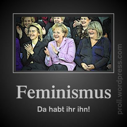 Feminismus -- Da habt ihr ihn! -- Ursula von der Leyen, Angela Merkel und Alice Schwarzer sitzen zusammen