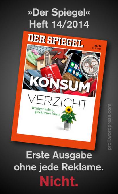 Der Spiegel, Heft 14/2014 -- Abbildung der Titelseite: Konsumverzicht. Weniger haben, glücklicher leben. -- Erste Ausgabe ohne jede Reklame. Nicht.