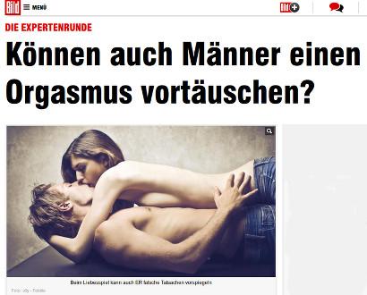 Schlagzeile Bild Online -- Die Expertenrunde: Können auch Männer einen Orgasmus vortäuschen?