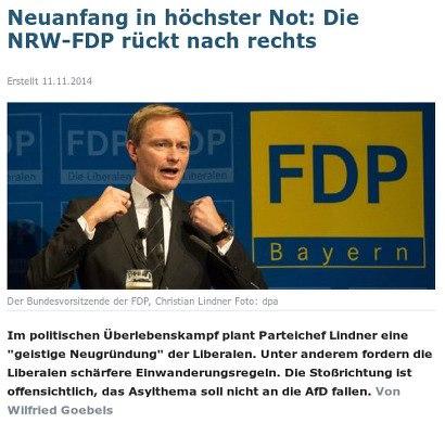 Neuanfang in höchster Not: NRW-FDP rückt nach rechts -- Im politischen Überlebenskampf plant Parteichef Lindner eine 'geistige Neugründung' der Liberalen. Unter anderem fordern die Liberalen schärfere Einwanderungsregeln. Die Stoßrichtung ist offensichtlich, das Asylthema soll nicht an die AfD fallen. Von Wilfried Goebels