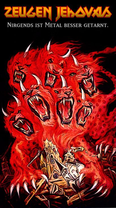 Illustration aus dem 'Offenbarungsbuch' der Wachtturm-Gesellschaft. Das Tier mit den sieben Köpfen und den zehn Hörnern 'reißt' mit seinen Klauen eine Kirche. Dazu der Text: Zeugen Jehovas: Nirgends ist Metal besser getarnt.