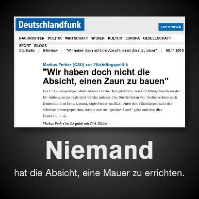 Screenshot vom Deutschlandfunk mit der folgenden Überschrift: Markus Ferber (CSU) zur Flüchtlingspolitik: Wir haben doch nicht die Absicht, einen Zaun zu bauen