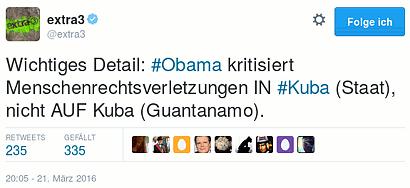 Wichtiges Detail: #Obama kritisiert Menschenrechtsverletzungen IN #Kuba (Staat), nicht AUF Kuba (Guantanamo).