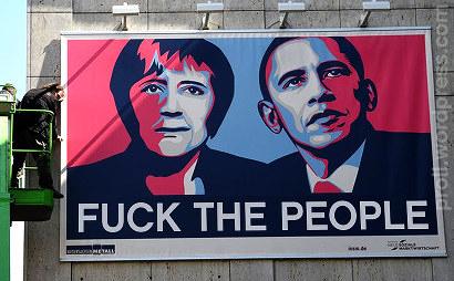 Nachbearbeitetes Propagandaplakat der INSM. Der Text unter den Gesichtern von Angela Merkel und Barack Obama wurde von 'TTIP IS HOPE' in 'FUCK THE PEOPLE' geändert.