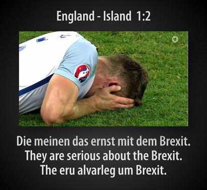 England-Island 1:2 -- Die meinen das ernst mit dem Brexit. -- They are serious about the Brexit. -- The eru alvarleg um Brexit.
