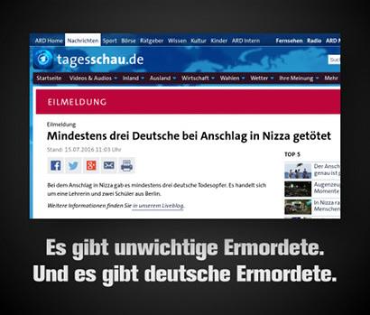 Screenshot der tagesschau.de-Meldung 'EILMELDUNG! Mindestens drei Deutsche bei Anschlag in Nizza getötet' -- Dazu der Text: 'Es gibt unwichtige Ermordete. Und es gibt deutsche Ermordete.'