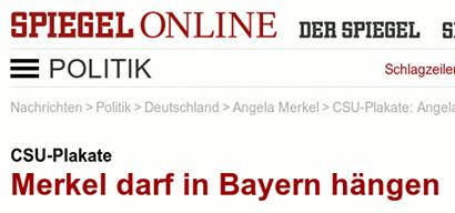 Screenshot Spiegel Online -- CSU-Plakate: Merkel darf in Bayern hängen