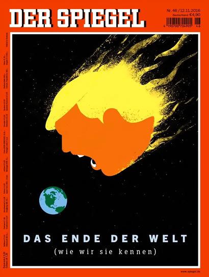 Titelbild des Spiegel vom 12. November 2016 -- Ein zum flammenden Kometen überzeichneter Donald Trump rast auf die Erde zu -- Darunter der Text 'DAS ENDE DER WELT (wie wir sie kennen)'.