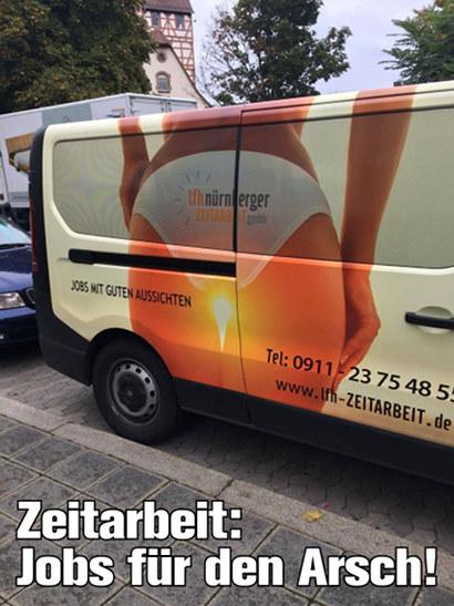 Sexualisierende Reklame für Zeitarbeit an einem Transporter. Die Sonne scheint einer Frau in Unterhöschen unterm Arsch durch die Beine hindurch. Darunter mein Text: 'Zeitarbeit: Jobs für den Arsch!'.