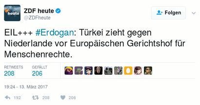 Tweet von @ZDFheute: EIL+++ #Erdogan: Türkei zieht gegen Niederlande vor Europäischen Gerichtshof für Menschenrechte.