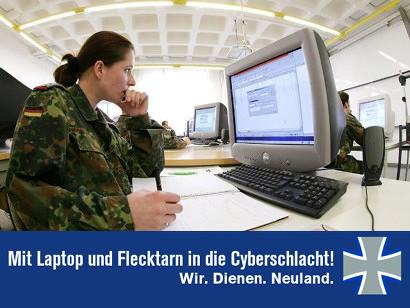 Mit Laptop und Flecktarn in die Cyberschlacht! Wir. Dienen. Neuland. Bundeswehr.