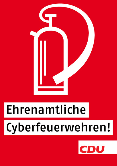 Brandschutz-Piktogramm für einen Feuerlöscher. Darunter der Text: 'Ehrenamtliche Cyberfeuerwehren! CDU'.