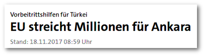 Screenshot einer Artikelüberschrift auf tagesschau.de -- Vorbeitrittshilfen für Türkei: EU streicht Millionen für Ankara