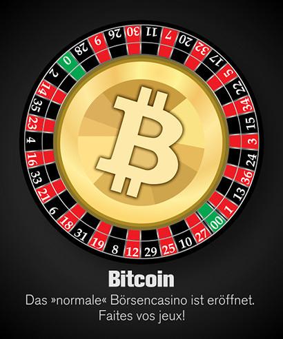 Ein Roulettekessel, in dem eine 'Bitcoin-Münze' montiert ist. Dazu der Text: Bitcoin. Das 'normale' Börsencasino ist eröffnet. Faites vos jeux!