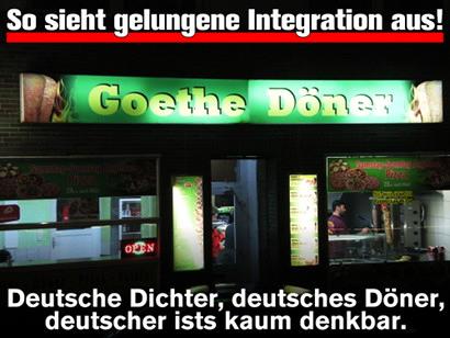 Foto eines Dönerladens namens 'Goethe Döner' -- Dazu mein Text: Gelungene Integration! Deutsche Dichter, deutsches Döner, deutscher ists kaum denkbar.