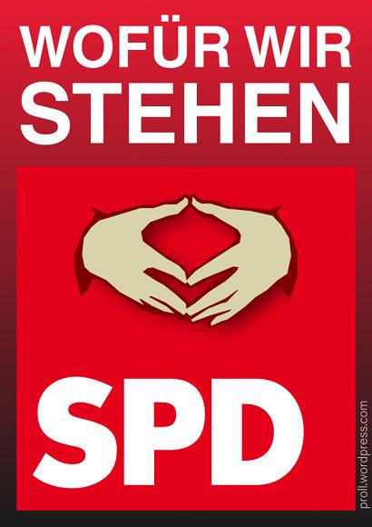 Satirisches SPD-Plakat für eine Imagekampagne. Text: 'Wofür wir stehen', darunter die Merkelraute, die das SPD-Logo überlagert