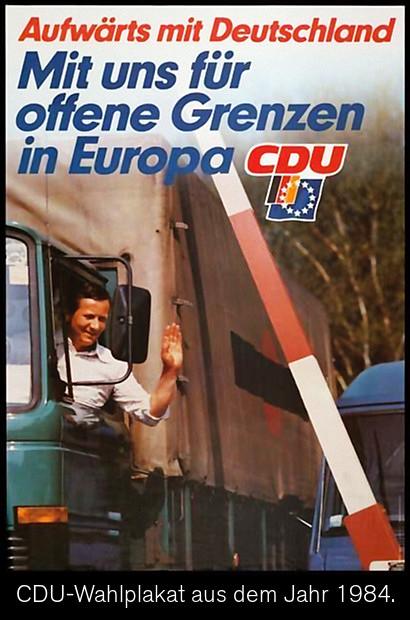 Aufwärts mit Deutschland -- Mit uns für offene Grenzen in Europa -- CDU -- CDU-Wahlplakat aus dem Jahr 1984