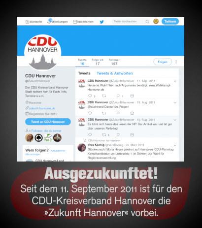 Screenshot vom Twitterprofil @ZukunftHannover. Es wurde im Mai 2011 (im Wahlkampf) angelegt, und der letzte Eintrag ist vom 11. September 2011 mit der Aufforderung, zur Wahl zu gehen. Dazu mein Text: Ausgezukunftet! Seit dem 11. September 2011 ist für den CDU-Kreisverband Hannover die »Zukunft Hannover« vorbei.