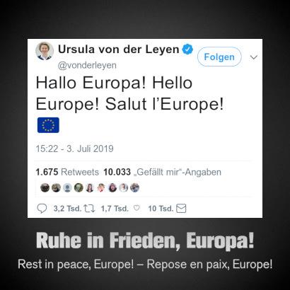 Tweet von Ursula von der Leyen vom 3. Juli 2019, 15:22 Uhr: Hallo Europa! Hello Europe! Salut l'Europe!