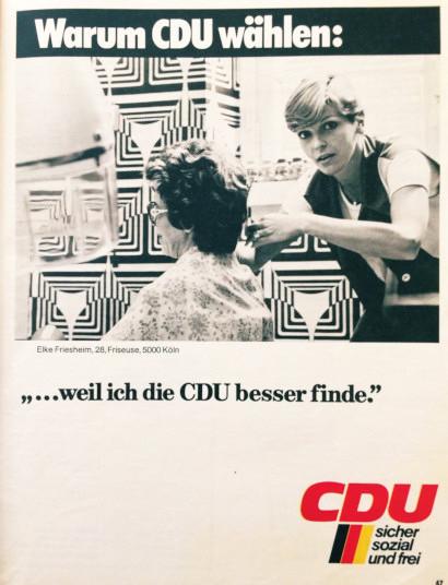 CDU-Wahlplakat aus dem Jahr 1976: Warum CDU wählen: '...weil ich die CDU besser finde.' -- CDU -- sicher sozial und frei