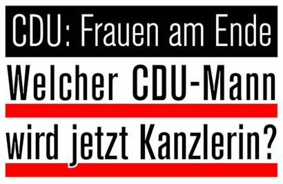 CDU: Frauen am Ende -- Welcher CDU-Mann wird jetzt Kanzlerin?