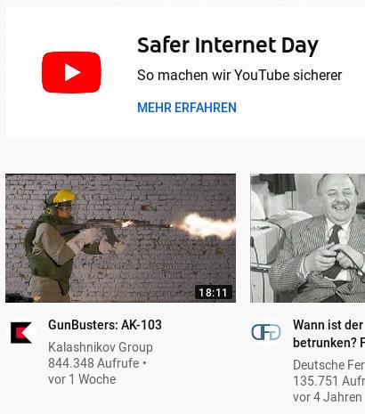 Detail aus der YouTube-Website -- YouTube-Logo -- Safer Internet Day -- So machen wir YouTube sicherer -- Mehr erfahren -- Darunter ein Videovorschlag: Kalashnikov Group: Gunbusters AK-103