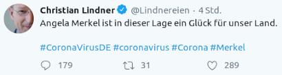 Tweet von Christian Lindner unmittelbar nach der heutigen Ansprache von Angela Merkel zur Corona-Pandemie: Angela Merkel ist in dieser Lage ein Glück für unser Land. #CoronaVirusDE #coronavirus #Corona #Merkel