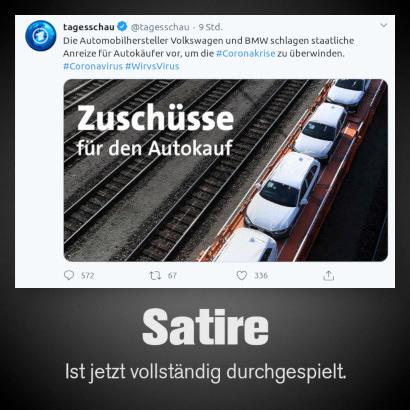 Tweet von @tagesschau vom 13. April 2020, 13:36 Uhr -- Die Automobilhersteller Volkswagen und BMW schlagen staatliche Anreize für Autokäufer vor, um die #Coronakrise zu überwinden. #Coronavirus #WirvsVirus