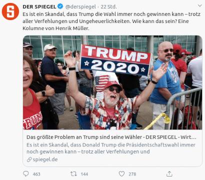 Tweet von @derspiegel, verifizierter Account, vom 11. Oktober 2020: Es ist ein Skandal, dass Trump die Wahl immer noch gewinnen kann – trotz aller Verfehlungen und Ungeheuerlichkeiten. Wie kann das sein? Eine Kolumne von Henrik Müller.