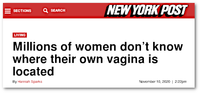 New York Post -- Living -- Millions of Women don't know where their own vagina is located